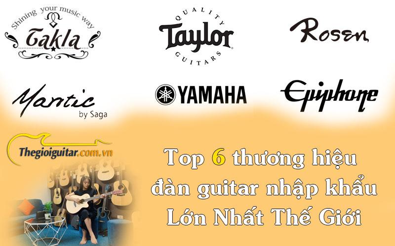 Top 6 thương hiệu đàn guitar nổi tiếng